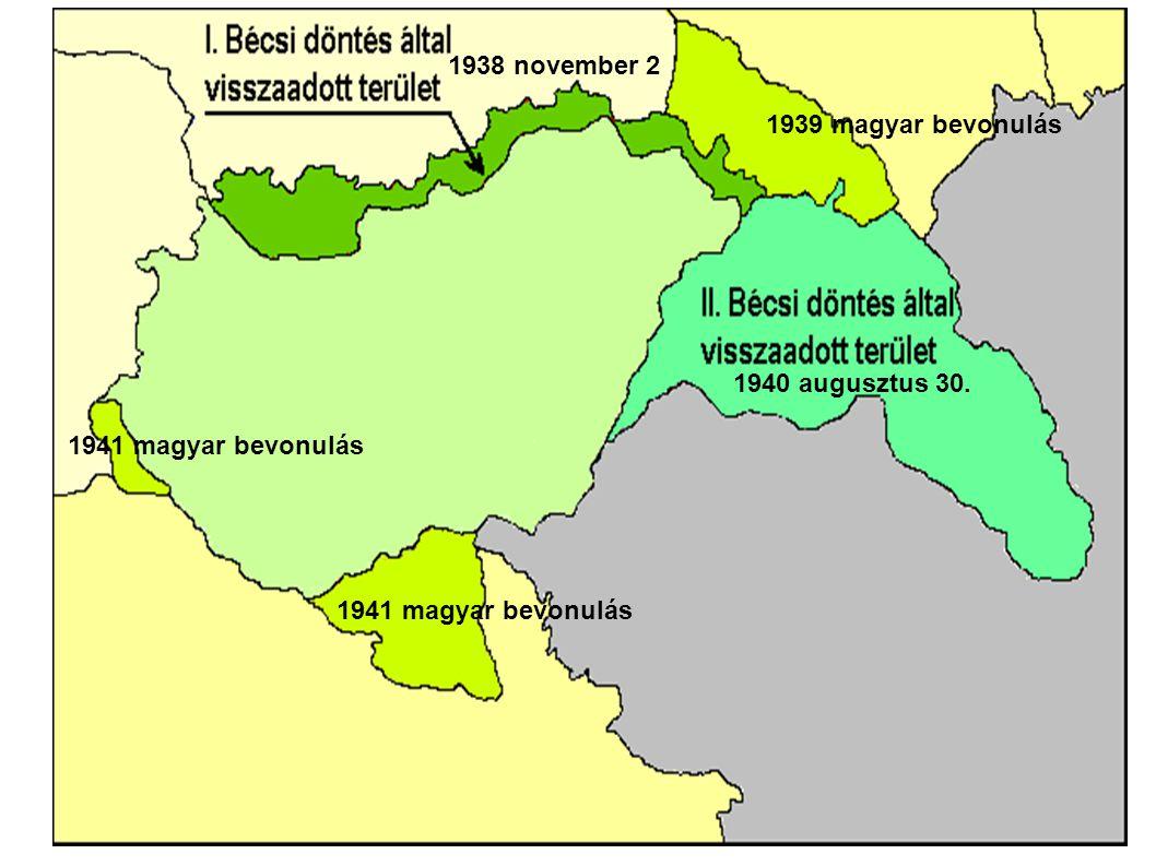1938 november 2 1939 magyar bevonulás. 1940 augusztus 30.