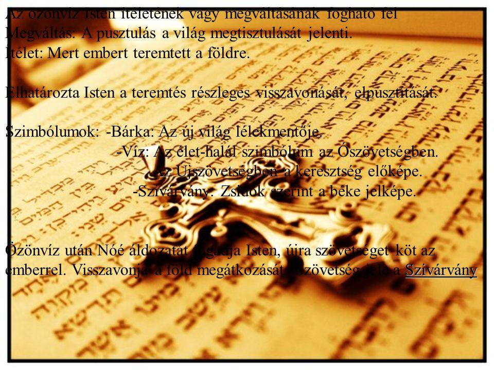 Az özönvíz Isten ítéletének vagy megváltásának fogható fel