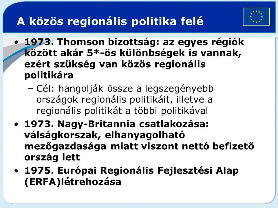 A közös regionális politika felé