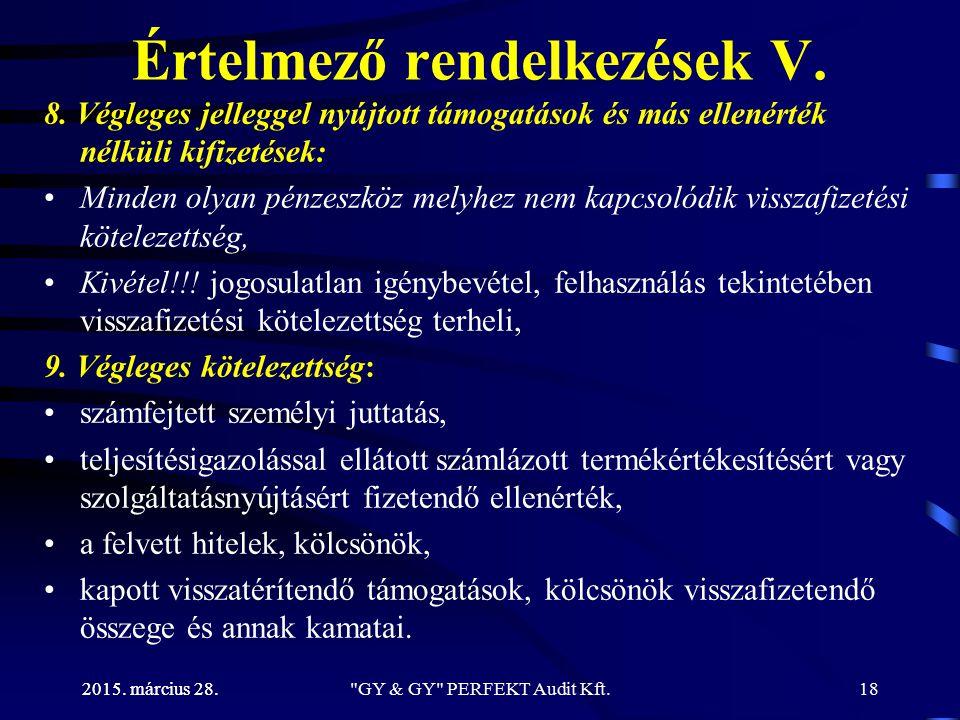 Értelmező rendelkezések V.