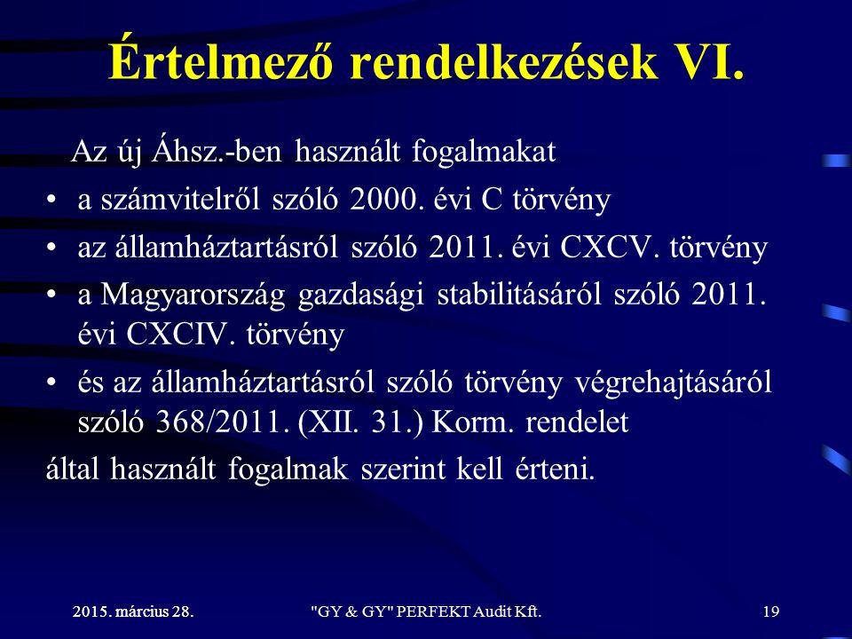 Értelmező rendelkezések VI.