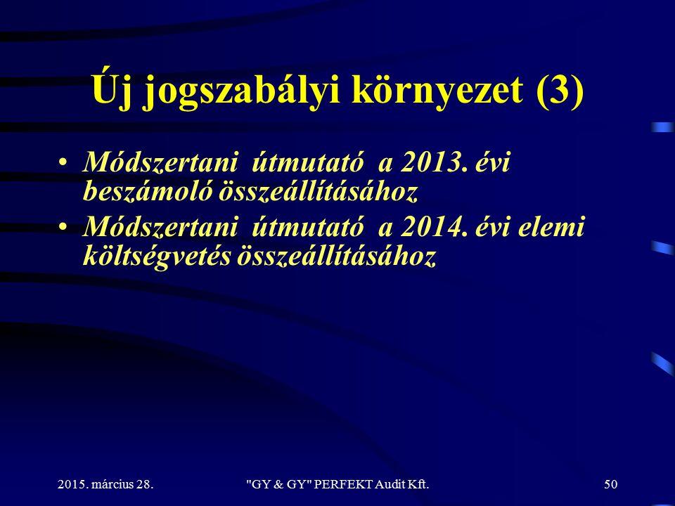 Új jogszabályi környezet (3)