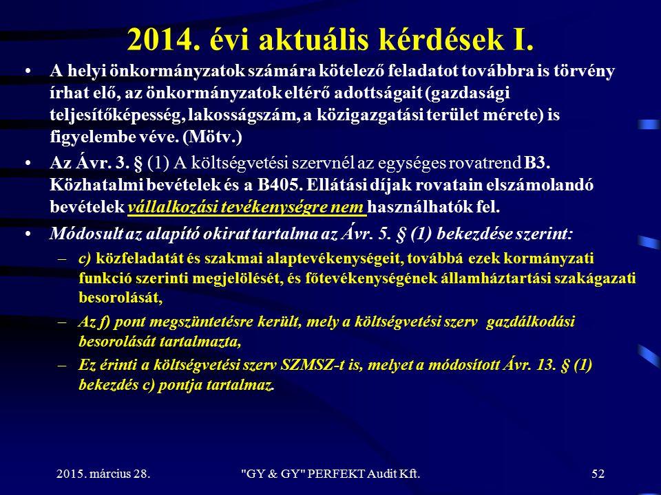 2014. évi aktuális kérdések I.
