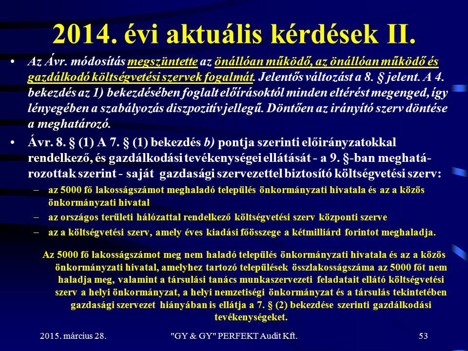 2014. évi aktuális kérdések II.