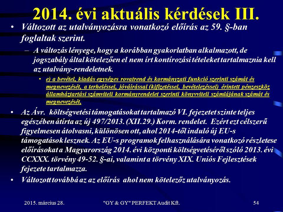 2014. évi aktuális kérdések III.