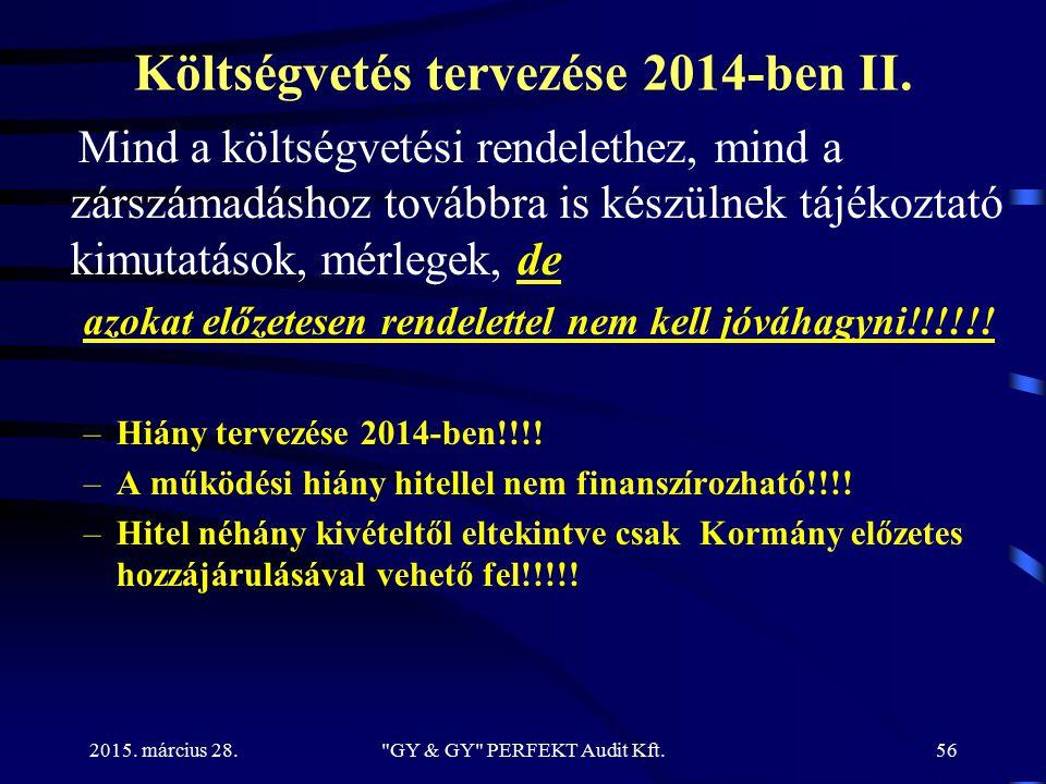 Költségvetés tervezése 2014-ben II.