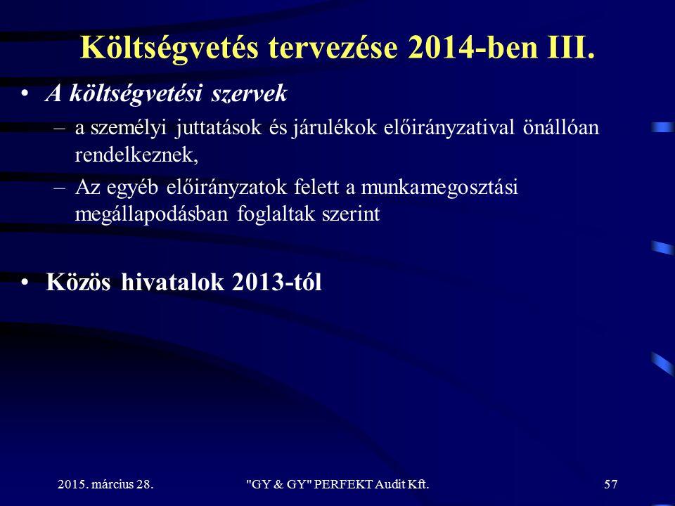 Költségvetés tervezése 2014-ben III.