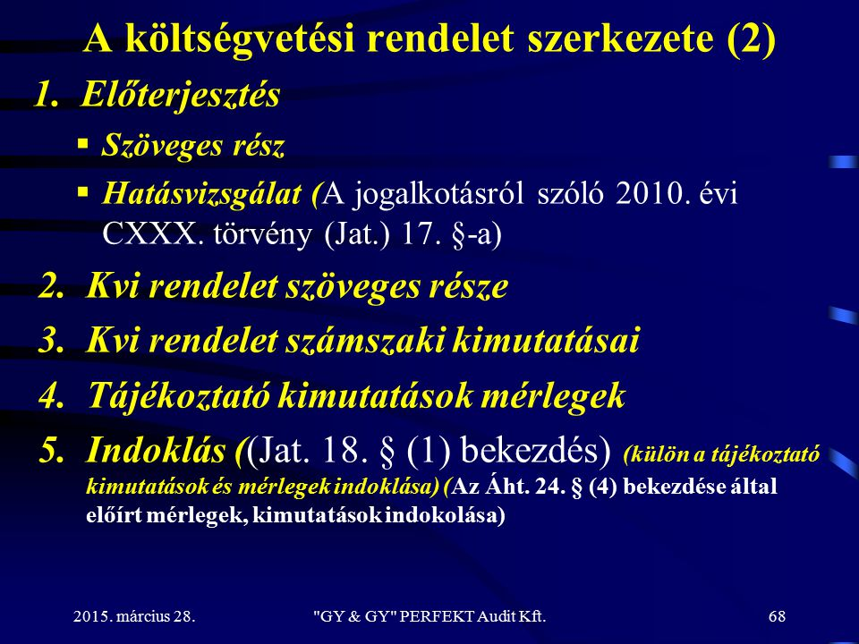 A költségvetési rendelet szerkezete (2)