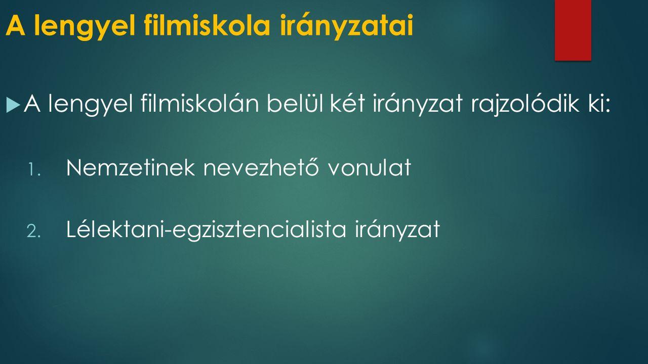 A lengyel filmiskola irányzatai