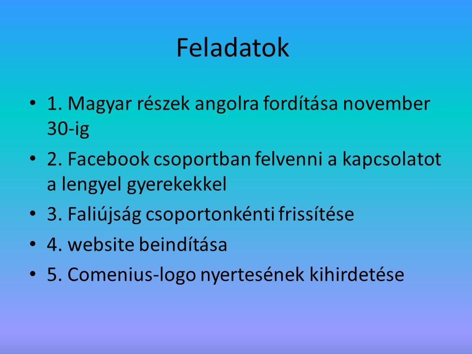Feladatok 1. Magyar részek angolra fordítása november 30-ig
