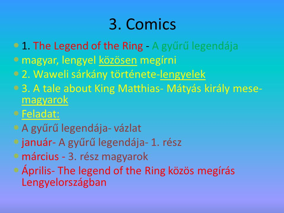 3. Comics 1. The Legend of the Ring - A gyűrű legendája