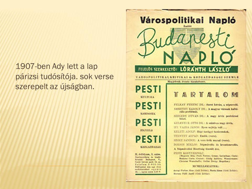 1907-ben Ady lett a lap párizsi tudósítója
