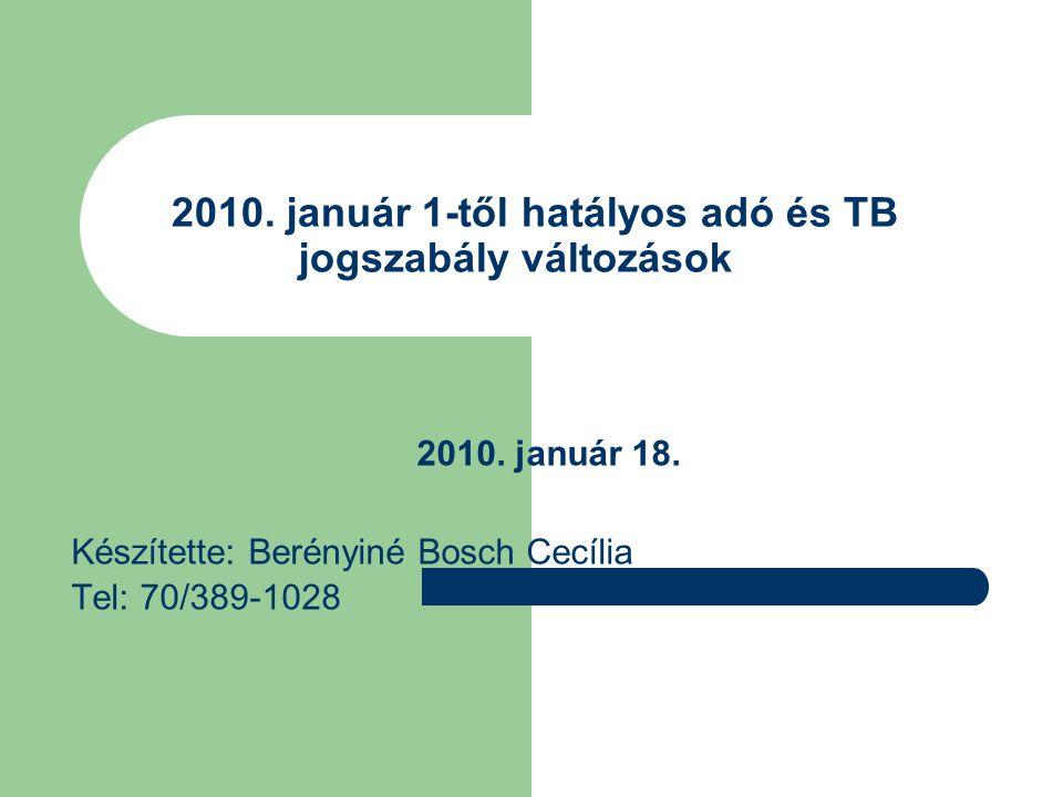 2010. január 1-től hatályos adó és TB jogszabály változások