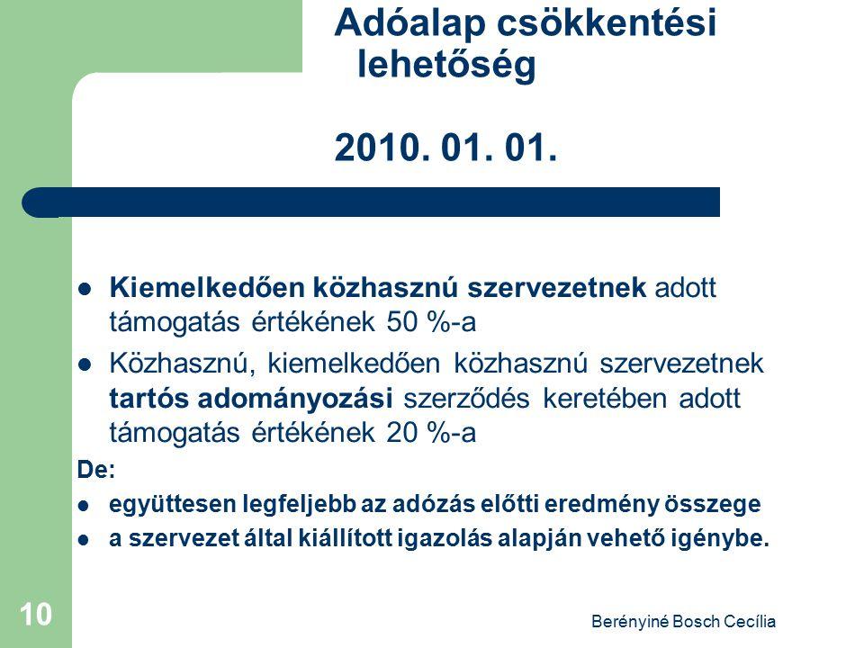 Adóalap csökkentési lehetőség 2010. 01. 01.