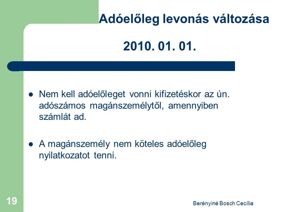 Adóelőleg levonás változása 2010. 01. 01.