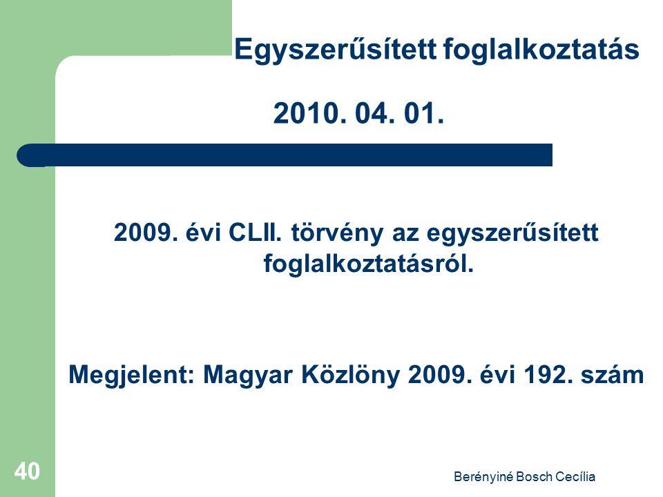 Egyszerűsített foglalkoztatás 2010. 04. 01.