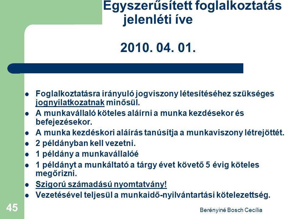 Egyszerűsített foglalkoztatás jelenléti íve 2010. 04. 01.