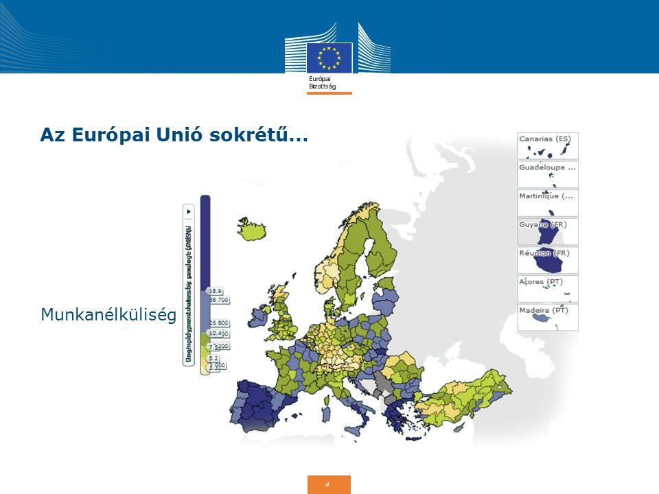 Az Európai Unió sokrétű...