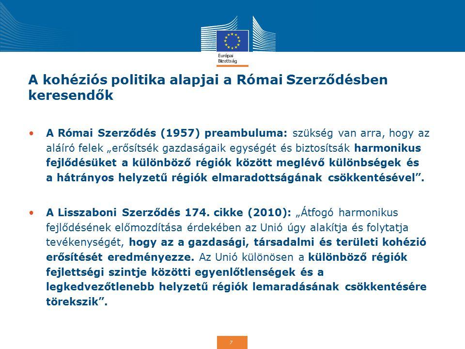 A kohéziós politika alapjai a Római Szerződésben keresendők