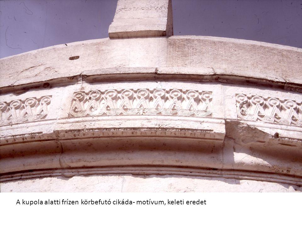 A kupola alatti frízen körbefutó cikáda- motívum, keleti eredet