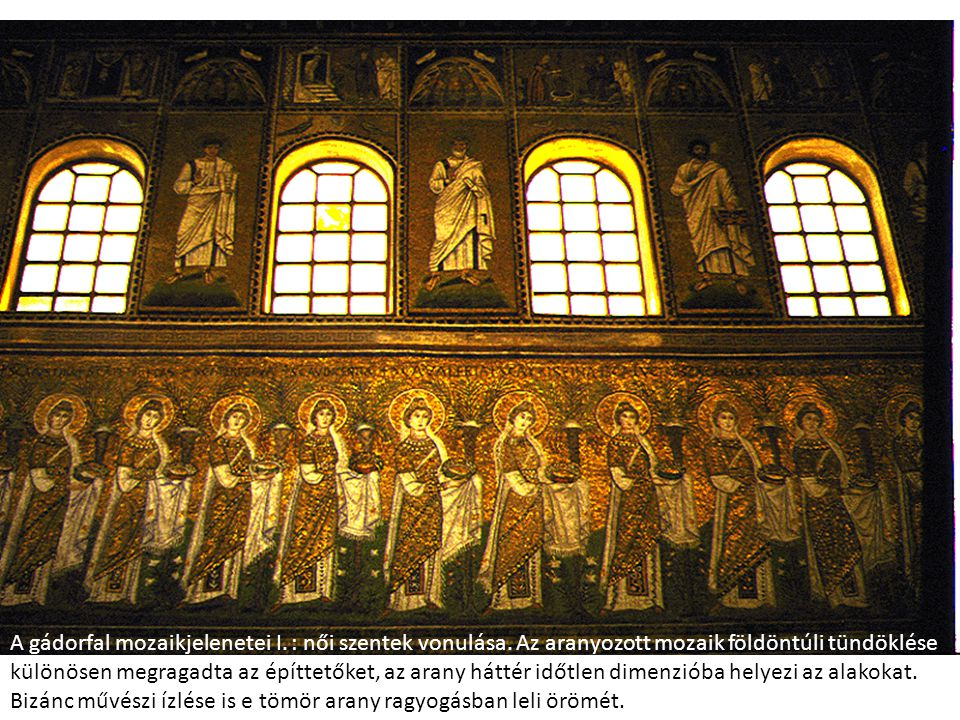 A gádorfal mozaikjelenetei I. : női szentek vonulása