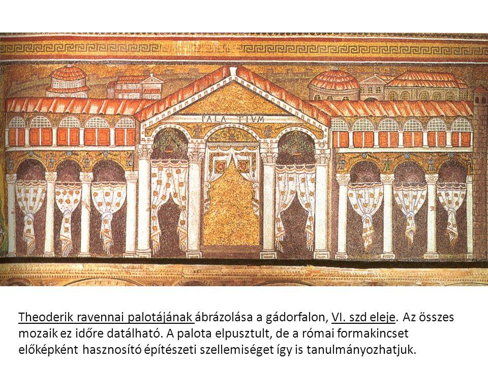 Theoderik ravennai palotájának ábrázolása a gádorfalon, VI. szd eleje