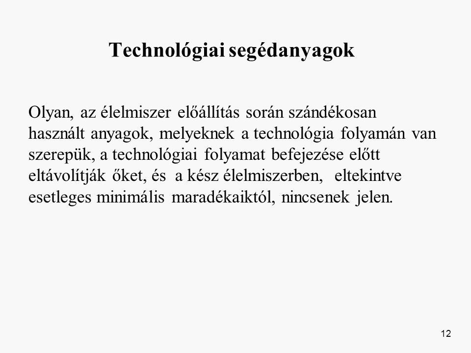 Technológiai segédanyagok