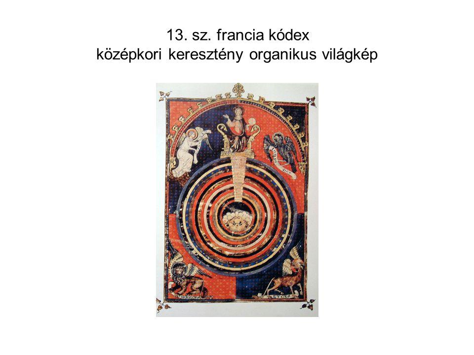 13. sz. francia kódex középkori keresztény organikus világkép
