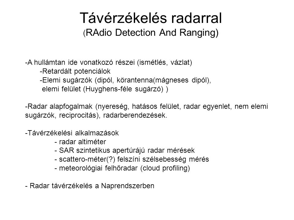 Távérzékelés radarral (RAdio Detection And Ranging)