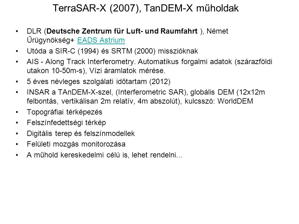 TerraSAR-X (2007), TanDEM-X műholdak