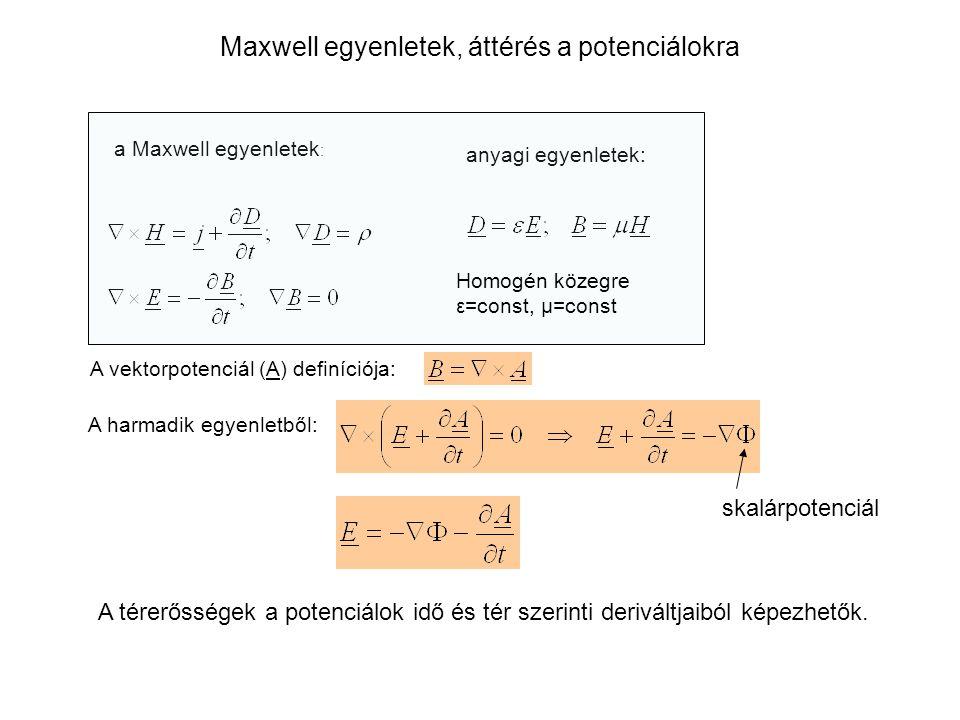 Maxwell egyenletek, áttérés a potenciálokra