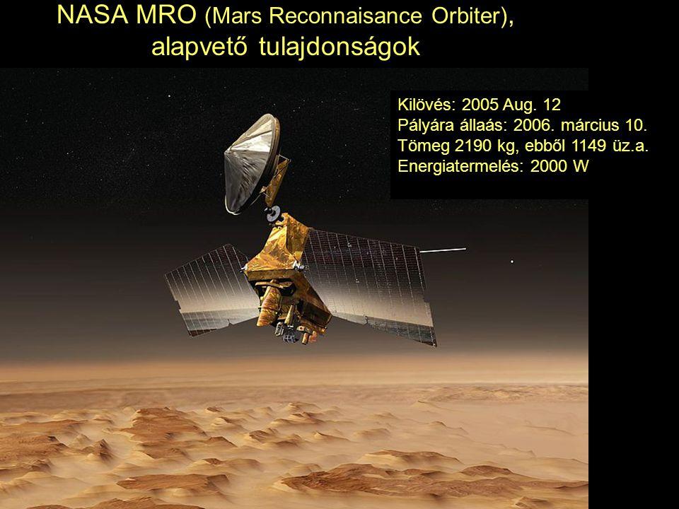 NASA MRO (Mars Reconnaisance Orbiter), alapvető tulajdonságok