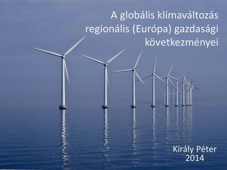 A globális klímaváltozás regionális (Európa) gazdasági következményei