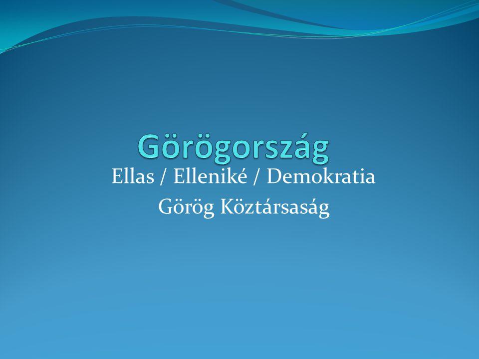 Ellas / Elleniké / Demokratia Görög Köztársaság