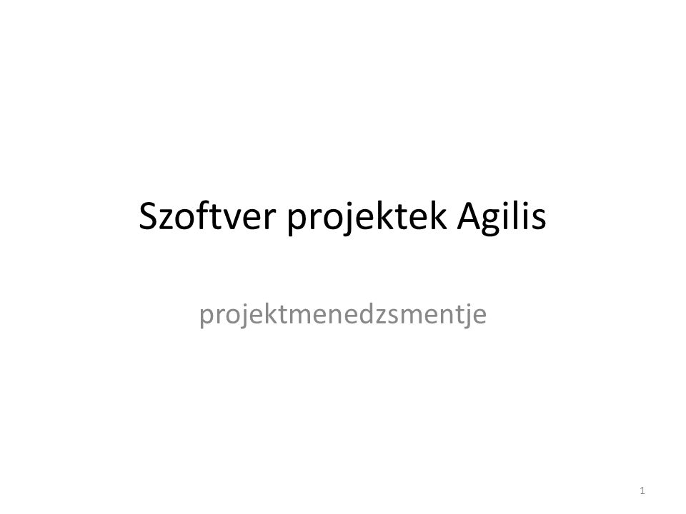 Szoftver projektek Agilis