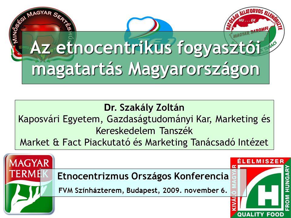 Az etnocentrikus fogyasztói magatartás Magyarországon