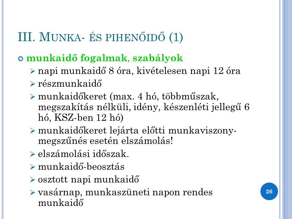 III. Munka- és pihenőidő (1)