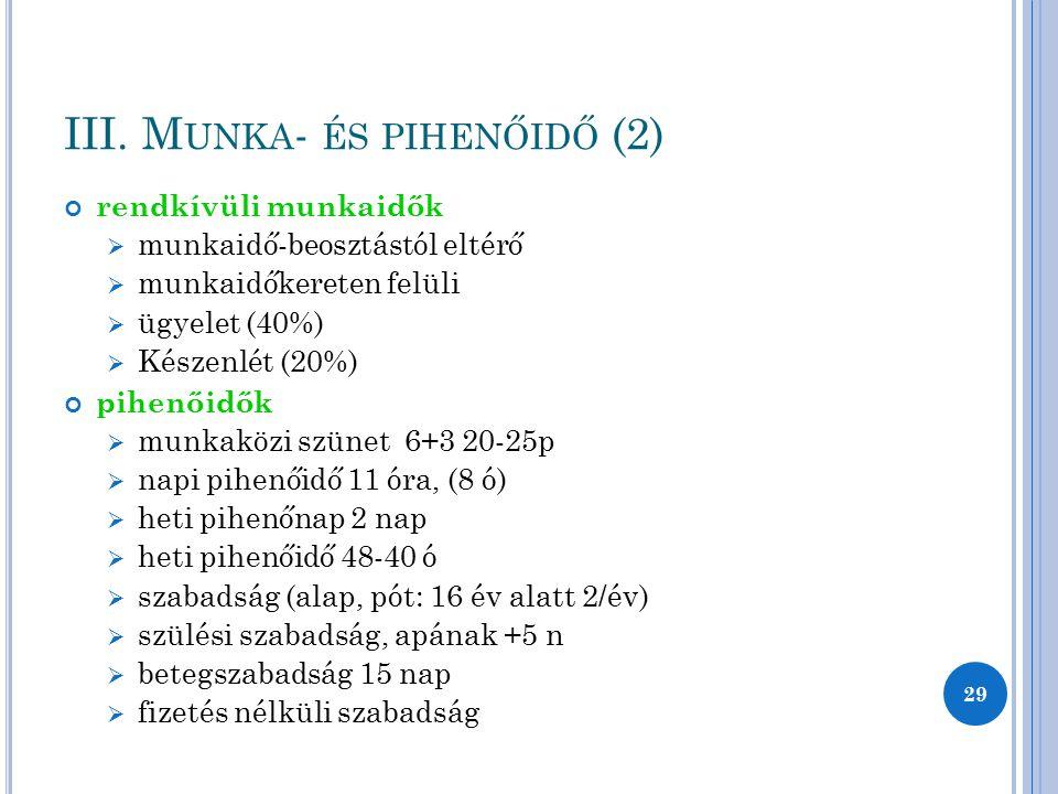 III. Munka- és pihenőidő (2)