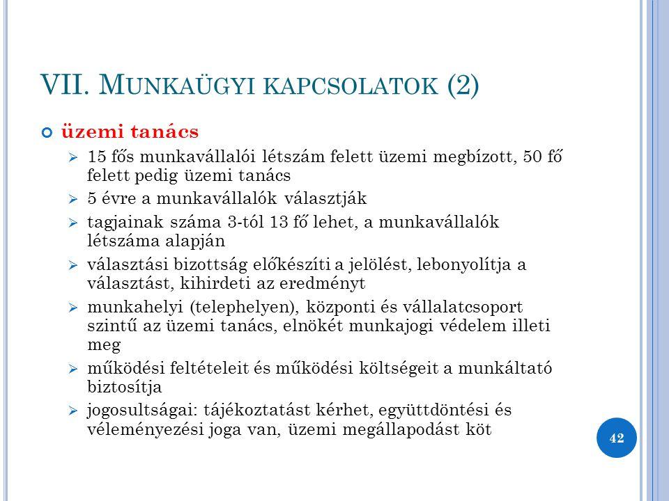 VII. Munkaügyi kapcsolatok (2)