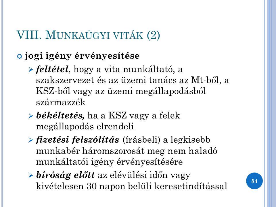 VIII. Munkaügyi viták (2)