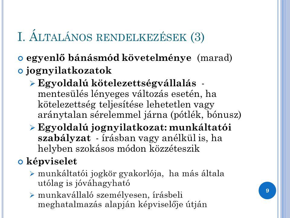 I. Általános rendelkezések (3)