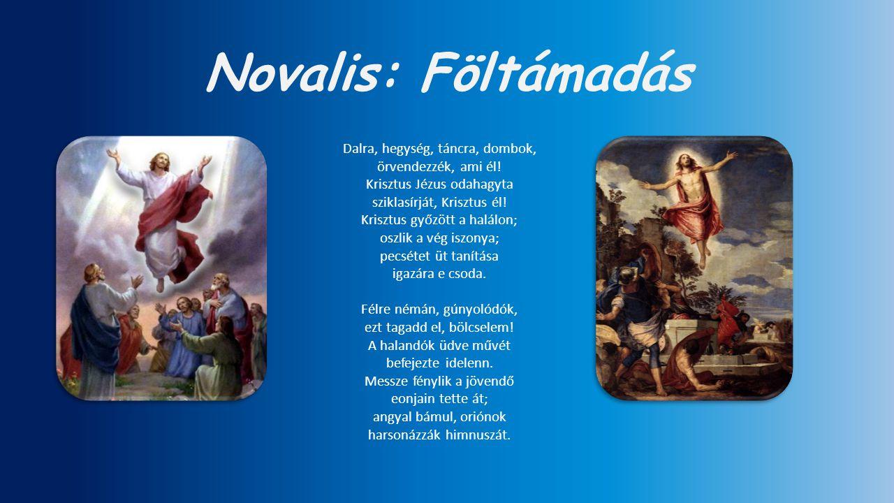 Novalis: Föltámadás Dalra, hegység, táncra, dombok,