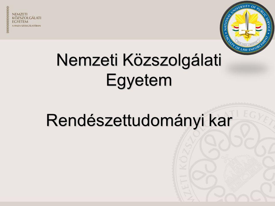 Nemzeti Közszolgálati Egyetem Rendészettudományi kar