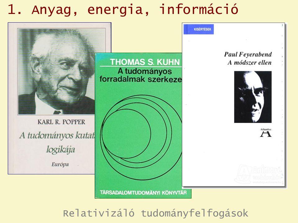 1. Anyag, energia, információ