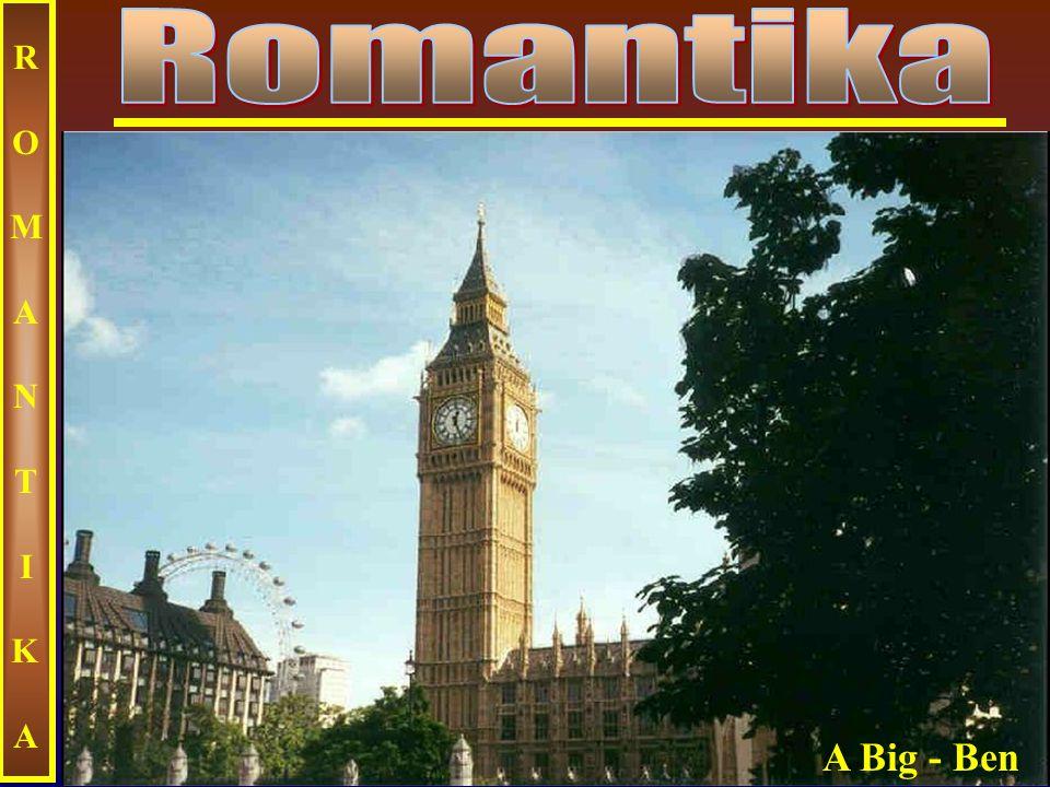 Romantika ROMANTIKA A Big - Ben
