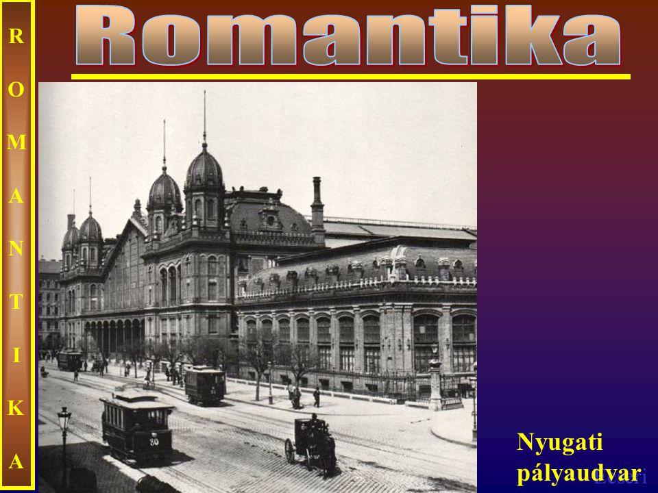 Romantika ROMANTIKA Nyugati pályaudvar