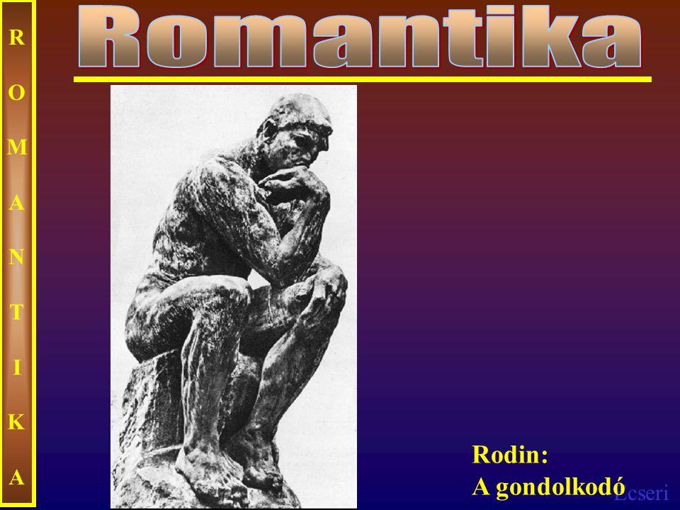 Romantika ROMANTIKA Rodin: A gondolkodó