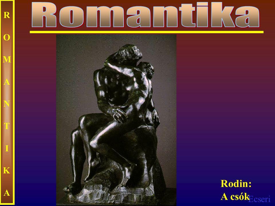 Romantika ROMANTIKA Rodin: A csók