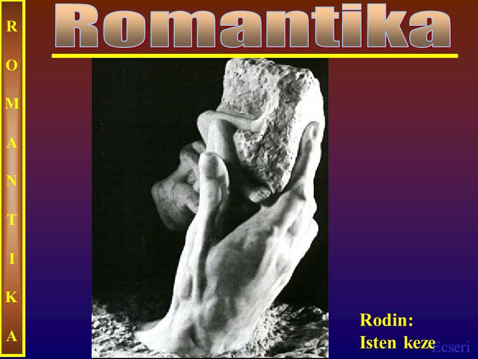 Romantika ROMANTIKA Rodin: Isten keze