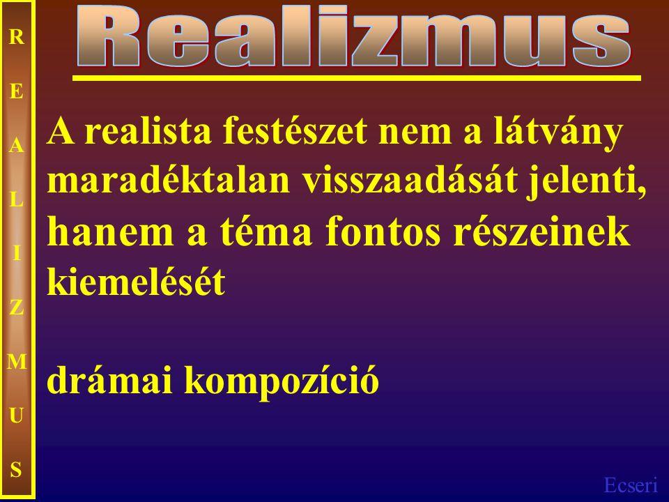 Realizmus REALIZMUS.